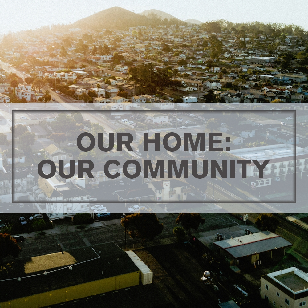 Our home our community